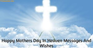 Happy Mothers Day In Heaven